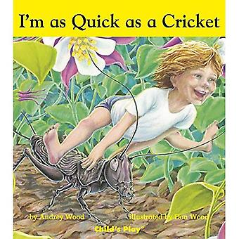 Quick as a Cricket (Child's Play Library) [Board book]