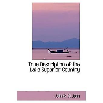 وصف صحيح للبلد بحيرة سوبيريور بواسطة جون ر. ش & جون
