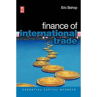 Finance of International Trade by Bishop & Eric