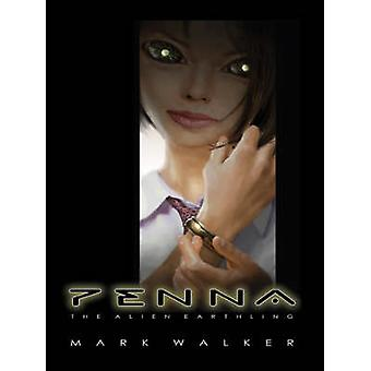 Penna The Alien Earthling by Walker & Mark Caldwell