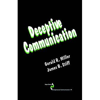 Deceptive Communication by Miller & Gerald R.