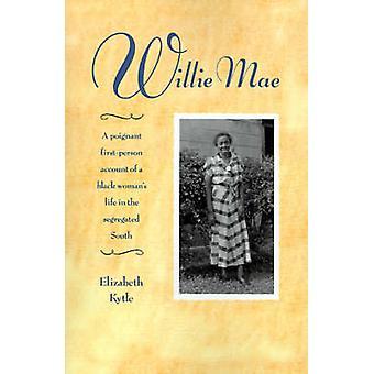 Willie Mae door Kytle & Elizabeth