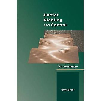 Partielle stabilité et contrôle par Vorotnikov & V.I.