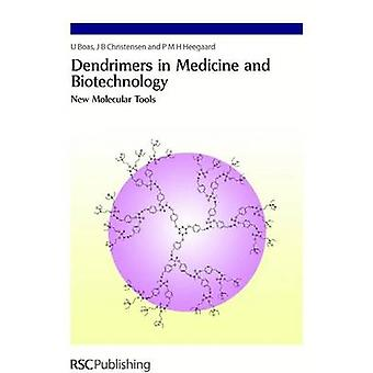 Dendrimers in Medicine and Biotechnology New Molecular Tools by Peng & Ling