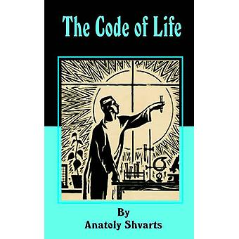 The Code of Life by Shvarts & Anatoly