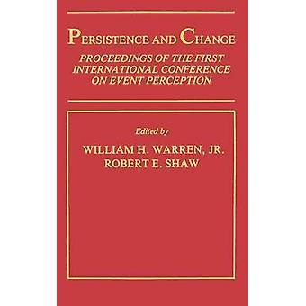 Persistenza e procedimento di cambiamento della prima conferenza internazionale sulla percezione di evento da Warren & Jr. & w. H.