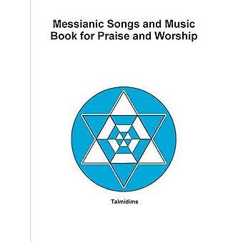 Músicas messiânicas e livro de música para louvor e adoração por Talmidims