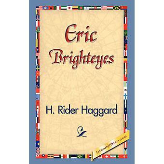 Eric Brighteyes by Haggard & H. Rider