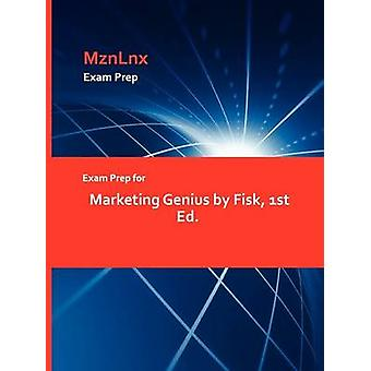 Exam Prep for Marketing Genius by Fisk 1st Ed. by MznLnx