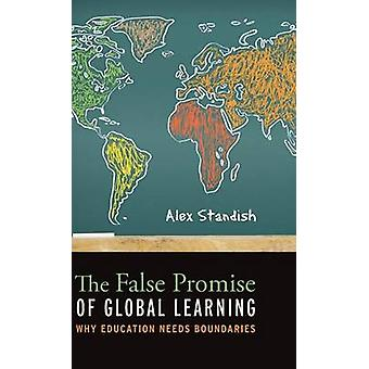 The False Promise of Global Learning by Standish & Alex