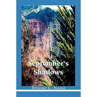Septembers Shadows by Allum & Edward L.