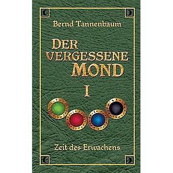 Vergessene der Mond Bd je par Tannenbaum & Bernd