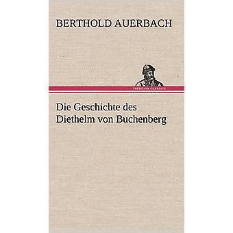 Die Geschichte Des Diethelm Von Buchenberg af Auerbach & Berthold