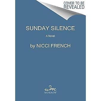 Sunday Silence by Nicci French - 9780062819840 Book