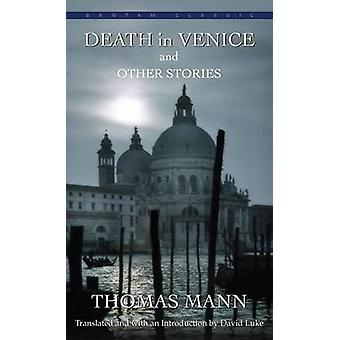 Death in Venice and Other Stories by Thomas Mann by Thomas Mann - Dav