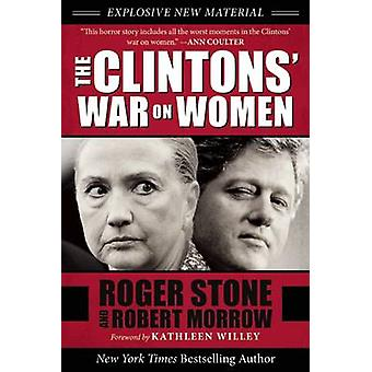 The Clintons' War on Women by Robert Morrow - 9781510713925 Book