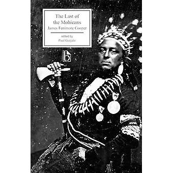 The Last of the Mohicans (1826) by James Fenimore Cooper - Paul C. Gu