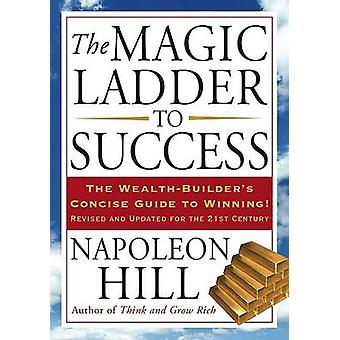 The Magic Ladder to Success by Napoleon Hill - 9781585427109 Book