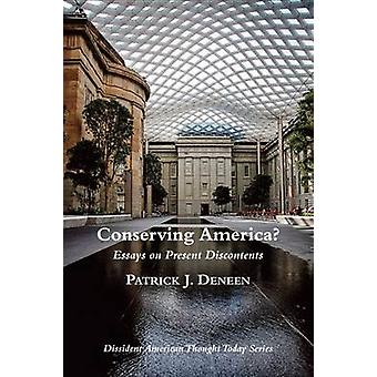 Conserving America? - Essays on Present Discontents by Frank Potenzian