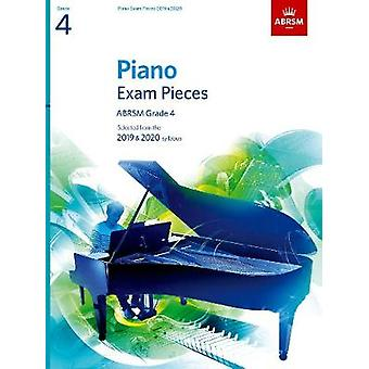 Piano Exam Pieces 2019 & 2020 - ABRSM Grade 4 - Selected from the