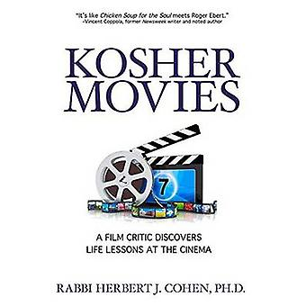 Kosher Movies - A Film Critic Discovers Life Lessons at the Cinema by