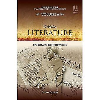 Littérature Xhosa: mots parlés et imprimés (volume 6)