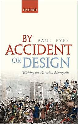 By Accident or Design by Paul Fyfe