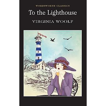 To the Lighthouse (Wordsworth Classics) (Paperback) by Woolf Virginia