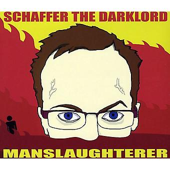 Schaffer the Darklord - Manslaughterer [CD] USA import