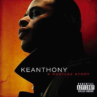 KeAnthony - Hustlaz Story [CD] USA import