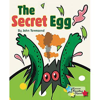 The Secret Egg by John Townsend