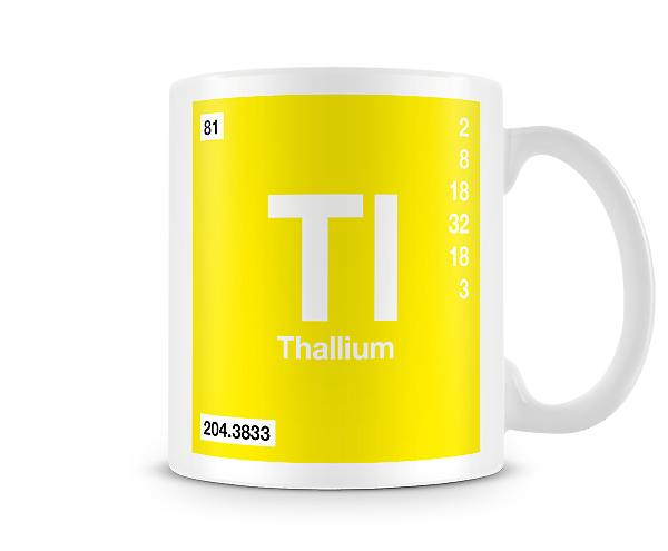 Element Symbol 081 Tl - Thallium Printed Mug