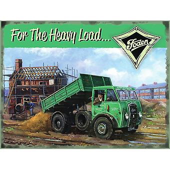 Foden For The Heavy Load Small Steel Sign 200Mm X 150Mm