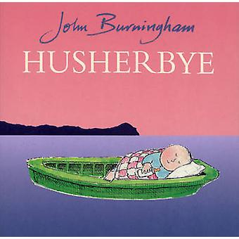 Husherbye by John Burningham - 9780099408642 Book