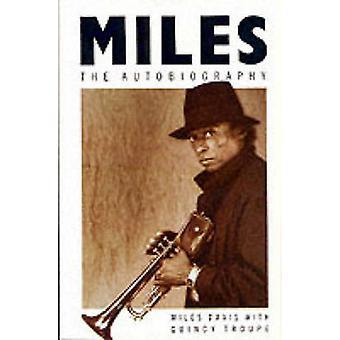 Miles - de autobiografie van Miles Davis - Quincy Troupe - 97803303138