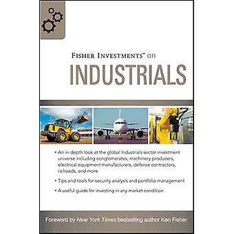 Fisher Investments on Industrials by Fisher Investments - Matt Schrad