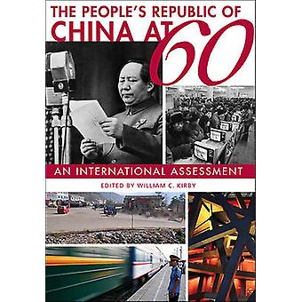 The People's Republic of China at 60 - An International Assessment by