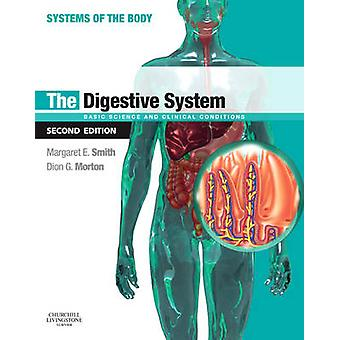 The Digestive System (2nd Revised edition) by Margaret E. Smith - Dio