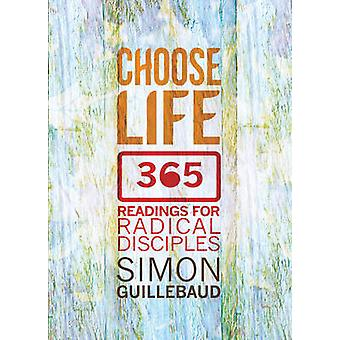 Choose Life (1st New edition) by Simon Guillebaud - 9780857215222 Book