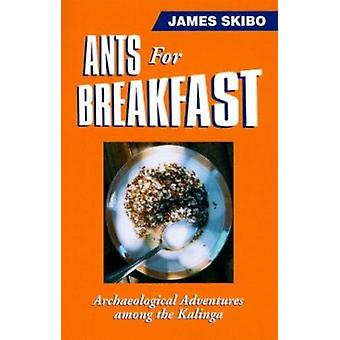 Mieren voor het ontbijt door James M Skibo - 9780874806205 boek