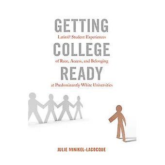 Getting College Ready - Latin@ Student Experiences of Race - Access -