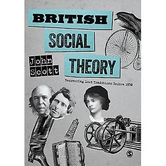Teoría Social británica - recuperar perdido las tradiciones antes de 1950 por Brit