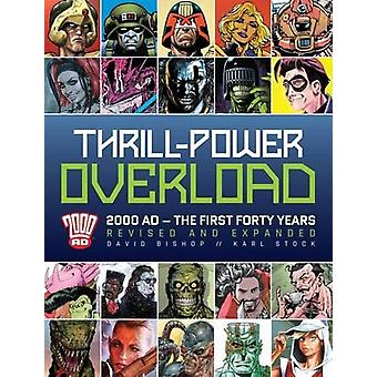Thrill-Power Overload - Forty Years of 2000 AD by David Bishop - Karl