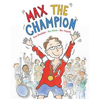 Max le Champion Sean Stockdale - Alex Strick - Ros Asquith - 9781