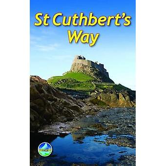 St Cuthbert's Way - From Melrose to Lindisfarne (1) by Ronald Turnbull