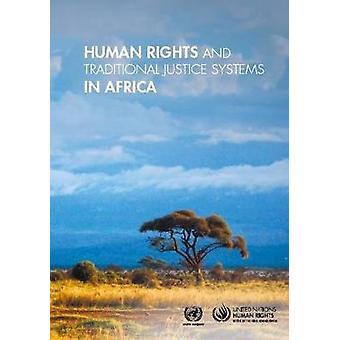 Mänskliga rättigheter och traditionella rättssystem i Afrika av Sverige Nati
