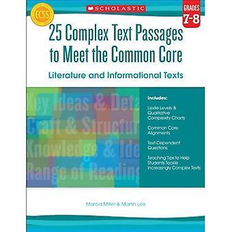 25 complexe tekstpassages om te voldoen aan de gemeenschappelijke kern: literatuur en informatieve teksten, Grade 7-8