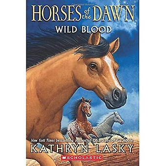 Wild Blood (hästar av gryningen #3)