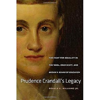 Prudence Crandalls Legacy (Driftless Connecticut Series Books)