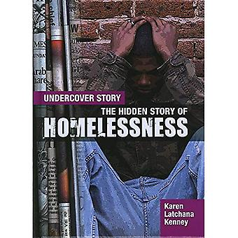 The Hidden Story of Homelessness (Undercover Story)